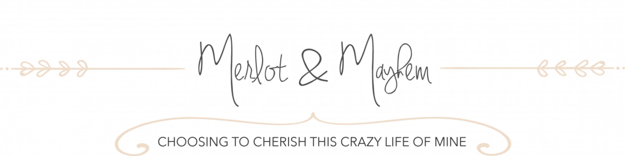 MERLOT & MAYHEM